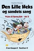 Vejen til Spang Kuk #3: Den Lille Heks og sandets sang