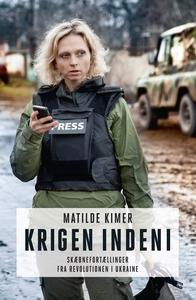 Krigen indeni (e-bog) af Matilde Kime