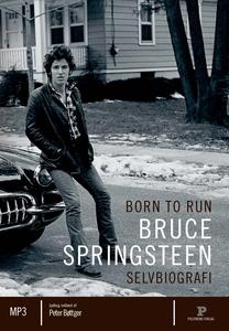 Born to run (lydbog) af Bruce Springs