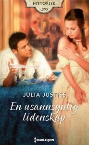 En usannsynlig lidenskap (ebok) av Justiss Ju