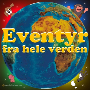 Eventyr Fra Hele Verden 1 (lydbok) av Diverse
