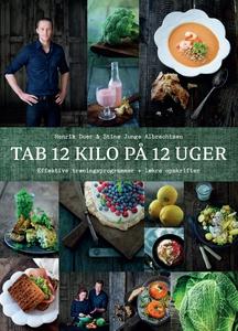 Tab 12 kilo på 12 uger (e-bog) af Hen
