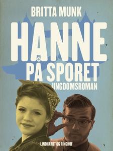 Hanne på sporet (e-bog) af Britta Mun