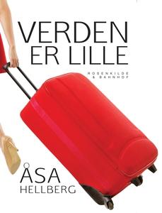 Verden er lille (e-bog) af Åsa Hellbe