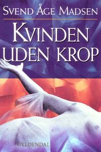 Kvinden uden krop (e-bog) af Svend Åg