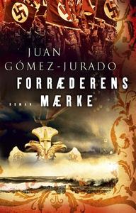 Forræderens mærke (e-bog) af Juan Góm