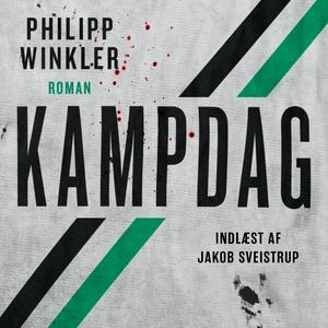 Kampdag (lydbog) af Philipp Winkler