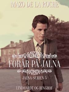 Forår på Jalna (e-bog) af Mazo de la
