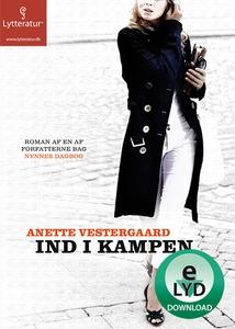 Ind i kampen (lydbog) af Anette Veste