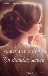 En skandale senere (ebok) av Caroline Linden
