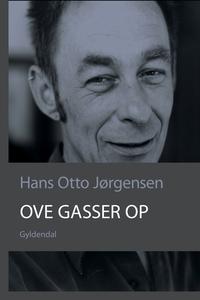 Ove gasser op (e-bog) af Hans Otto Jø
