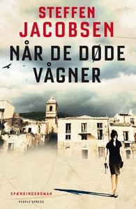 Når de døde vågner (e-bog) af Steffen