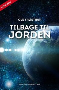 Tilbage til jorden (lydbog) af Ole Fr