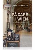 PÅ CAFE i WIEN