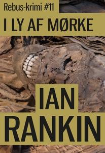 I ly af mørke (lydbog) af Ian Rankin