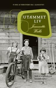 Utæmmet liv (e-bog) af Jeanette Walls