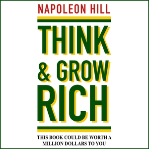 Think and Grow Rich (lydbok) av Napoleon Hill