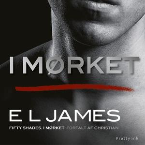 I mørket (lydbog) af E L James