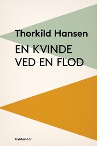 En kvinde ved en flod (e-bog) af Thor