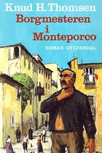 Borgmesteren i Monteporco (e-bog) af