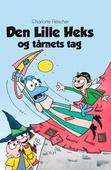 Den Lille Heks #35: Den Lille Heks og tårnets tag