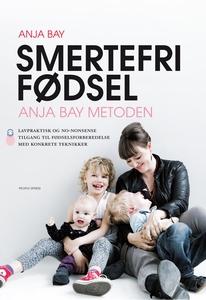 Smertefri fødsel (e-bog) af Anja Bay