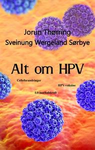Alt om HPV (ebok) av Jorun Thørring, Sveinung