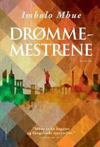 Drømmemestrene (e-bog) af Imbolo Mbue