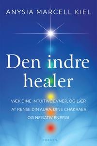 Den indre healer (e-bog) af Anysia Ma