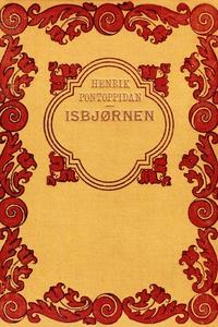 Isbjørnen (e-bog) af Henrik Pontoppid