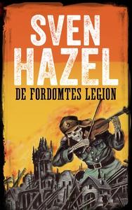 De fordømtes legion (ebok) av Sven Hazel