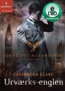 Urværks-englen (lydbog) af Cassandra