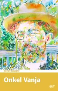Onkel Vanja (e-bog) af Anton Tjekhov