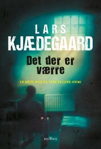 Det der er værre (e-bog) af Lars Kjæd