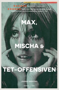 Max, Mischa og Tet-offensiven (e-bog)