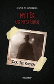 Myter og mysterier #3: Jack the Ripper