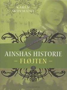 Ainshas historie 3 - Fløjten (e-bog)