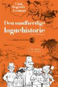 DEN SANDFÆRDIGE LØGNEHISTORIE (e-bog)