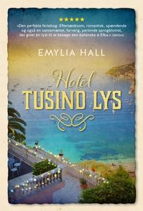 Hotel tusind lys (e-bog) af Emylia Ha