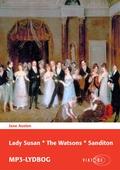 Lady Susan * The Watsons * Sanditon