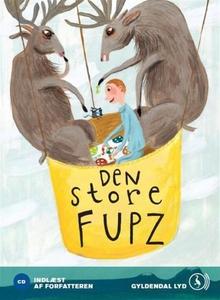 Den store Fupz (lydbog) af Kim Fupz A
