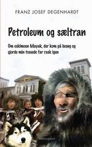 Petroleum og sæltran (e-bog) af Franz