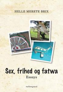 Sex, frihed og fatwa (e-bog) af Helle
