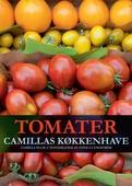 Tomater - Camillas køkkenhave