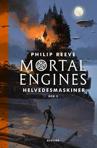 Mortal Engines 3: Helvedesmaskiner (e