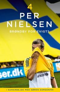 Per Nielsen: 4 - Brøndby for evigt (e