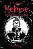 Melinoe #2: Prisen for et venskab