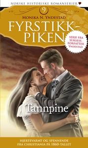Tannpine: Fyrstikkpiken 9 (ebok) av Monika Yn