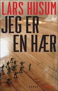 Jeg er en hær (e-bog) af Lars Husum