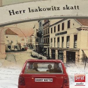 Herr Isakowitz skatt (ljudbok) av Danny  Wattin